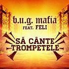 BUG Mafia Sa Cante Trompetele